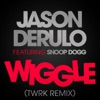 Wiggle feat Snoop Dogg TWRK Remix Single
