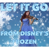 Let It Go (Violin Version)