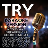 Try (Karaoke Version with Backing Vocals) [Originally Performed By Colbie Caillat]