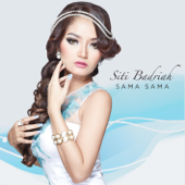 Download Siti Badriah - Sama Sama (Roy. B Radio Edit Mix)