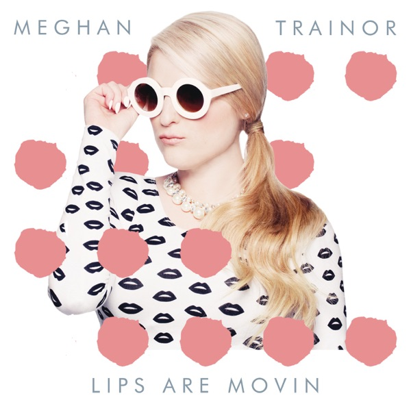Cover art for Lips Are Movin'