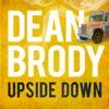 Upside Down - Single, Dean Brody