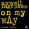 On My Way (Kungs Remix) - Single, Axwell Λ Ingrosso