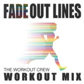 Fade Out Lines (Workout Mix)