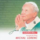 Jan Paweł II - Szukałem Was... Muzyka do Filmu