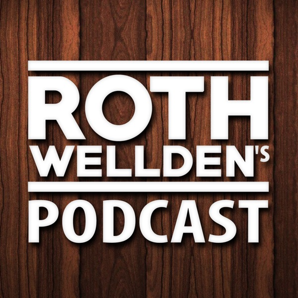Roth Wellden's Podcast
