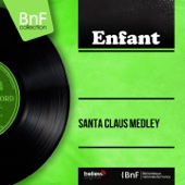 Medley: Here Comes Santa Claus / Santa Claus Is Comin' to Town / Jingle Bells