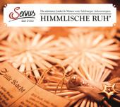 Himmlische Ruh' - Die schönsten Lieder und Weisen vom Salzburger Adventsingen