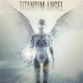 Erik Ekholm - Titanium Angel artwork