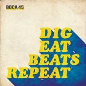 Dig Eat Beats Repeat