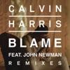 Blame (Remixes) [feat. John Newman] - EP, Calvin Harris