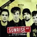 Sunrise Avenue Choose to Be Me