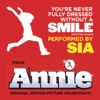 You're Never Fully Dressed Without a Smile (2014 Film Version) - Single, Sia