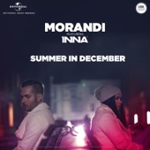 Summer In December (feat. Inna) - Morandi