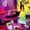 World Music Cafe Vol. 3
