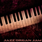Jazz Organ Jam (40 Jazz Organists)
