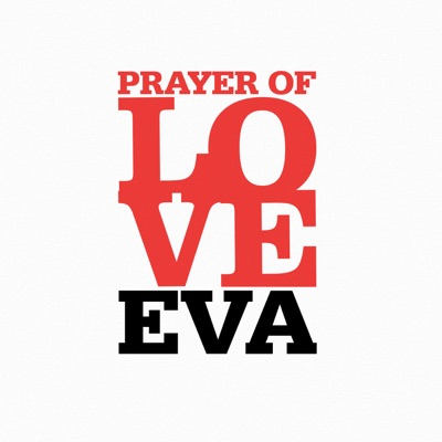 Eva - Prayer Of Love