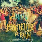 Bouteille de rhum (feat. Lord Kossity & Gappy Ranks) - Single