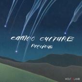Cameo Culture - Precious (Wolf + Lamb 7am Dub) artwork