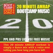 The Best 20 Minute Workout Music - AMRAP (PPL & PRS License Free Music)