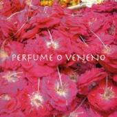 Perfume o Veneno