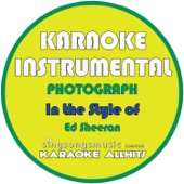 Photograph (In the Style of Ed Sheeran) [Karaoke Instrumental Version]