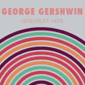 Love Is Here to Stay - George Gershwin