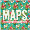 Maps Rumba Whoa Remix feat J Balvin Single