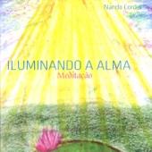 Iluminando a Alma (Meditação)