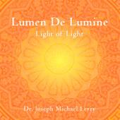 Lumen de lumine (Light of Light)