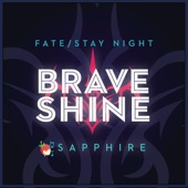 Brave Shine (Fate/Stay Night)