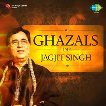 Ghazals of Jagjit Singh – Jagjit Singh