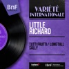 Tutti Frutti / Long Tall Sally (Mono Version) - Single, Little Richard