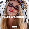 Plur Warriors