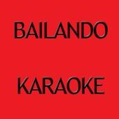 [Descargar Mp3] Bailando (Karaoke Version) [Originally Performed By Enrique Iglesias] MP3
