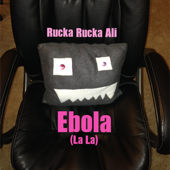 Ebola (La La)