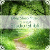 Deep Sleep Music - The Best of Studio Ghibli: Relaxing Music Box Covers