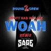 Booty Had Me Like (Woah) [Remix] [feat. Sage the Gemini] - Single
