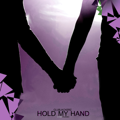 Clubjackerz-Hold My Hand