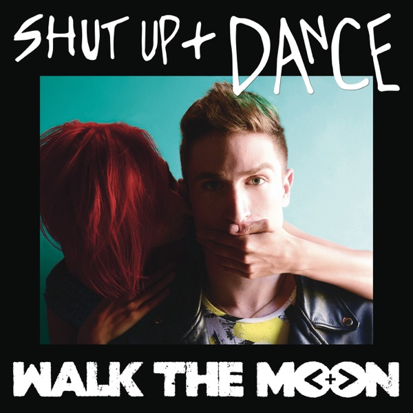 Cover art for Shut Up And Dance