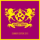 Kontor House of House - Summer Edition 2015
