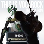 THIS IS VOCAROCK feat.GUMI