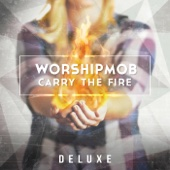Carry the Fire (Deluxe)
