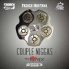 Couple Niggaz Remix (feat. 2 Chainz & French Montana) - Single, Chinx