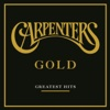 Carpenters: Gold - Greatest Hits