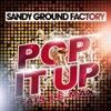 Pop It Up (Fais le max) - EP