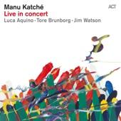 "Live in Concert (feat. Luca Aquino, Tore Brunborg & Jim ""James"" Watson)"