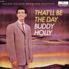 That'll Be the Day, Buddy Holly