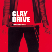 Drive - Glay Complete Best