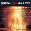 Live Killers, Queen